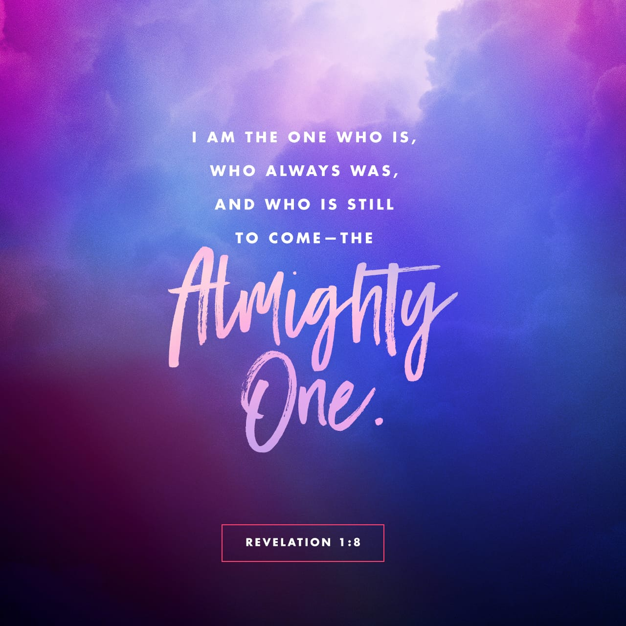 """Revelation 1:8 """"I Am The Alpha And The Omega,"""" Says The"""