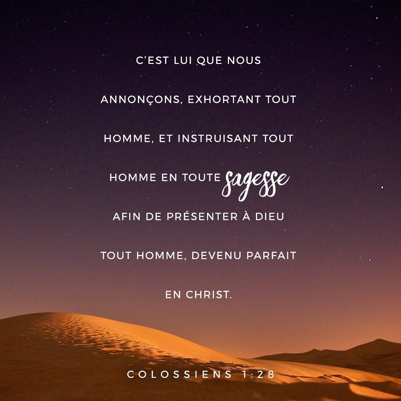 Lettre aux Colossiens 1:24-29 Maintenant, je suis heureux de souffrir pour  vous. En effet, dans mon corps, je continue à participer aux souffrances du  Christ pour son corps, c'est-à-dire pour l'Église. Je
