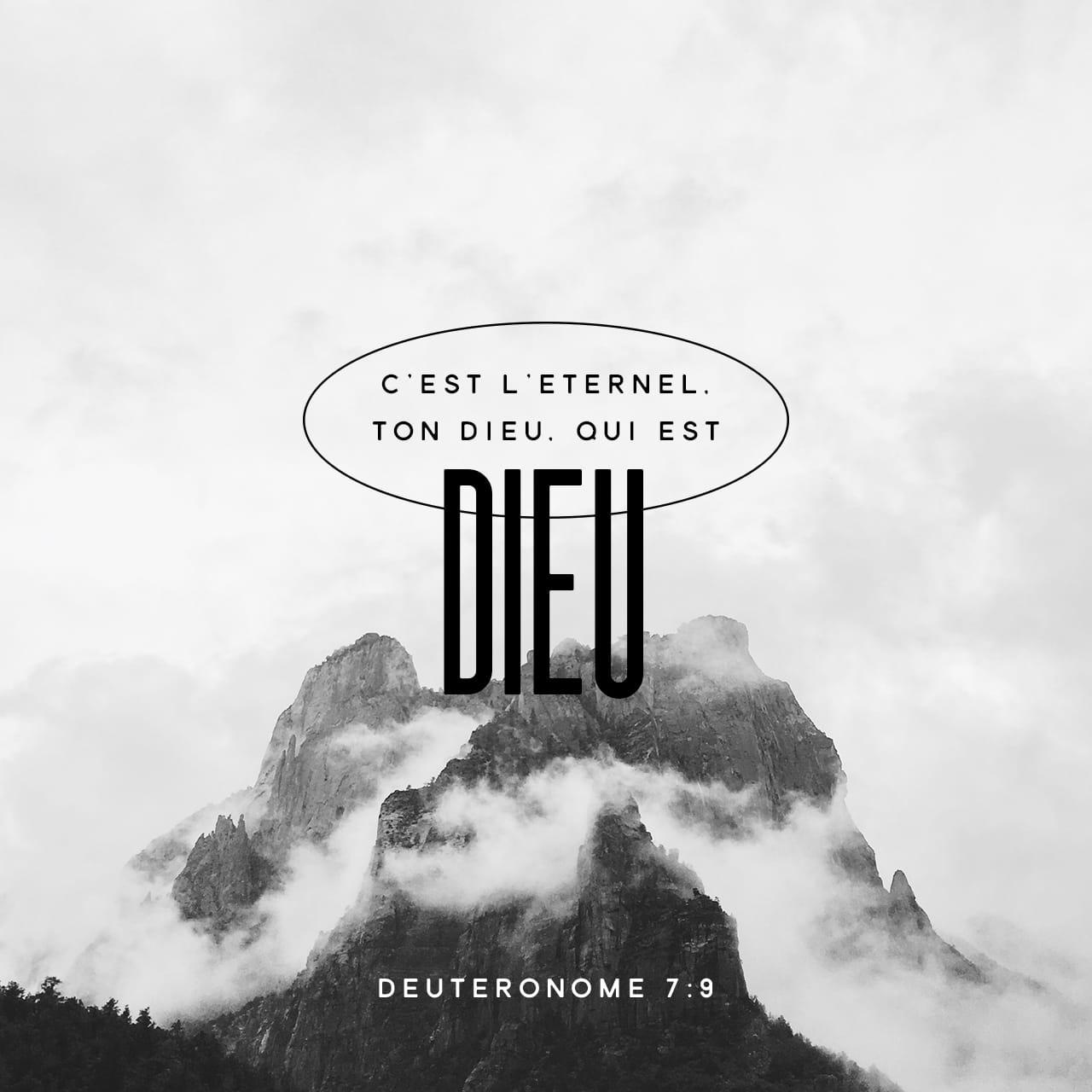 Deutéronome 7:9 Tu sauras donc que c'est le SEIGNEUR (YHWH), ton ...