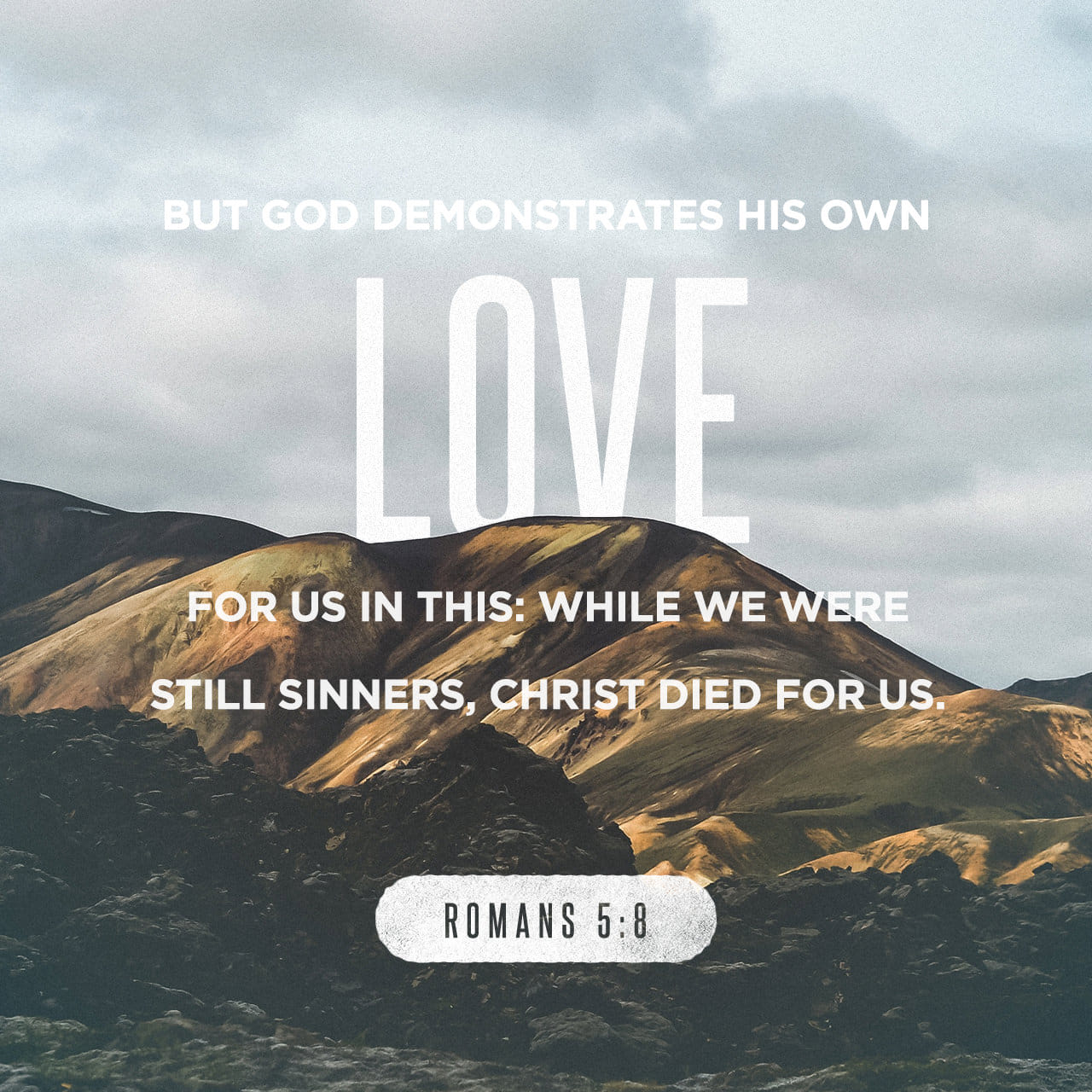 Bible Verse of the Day - day 173 - image 510 (Romans 5:8)
