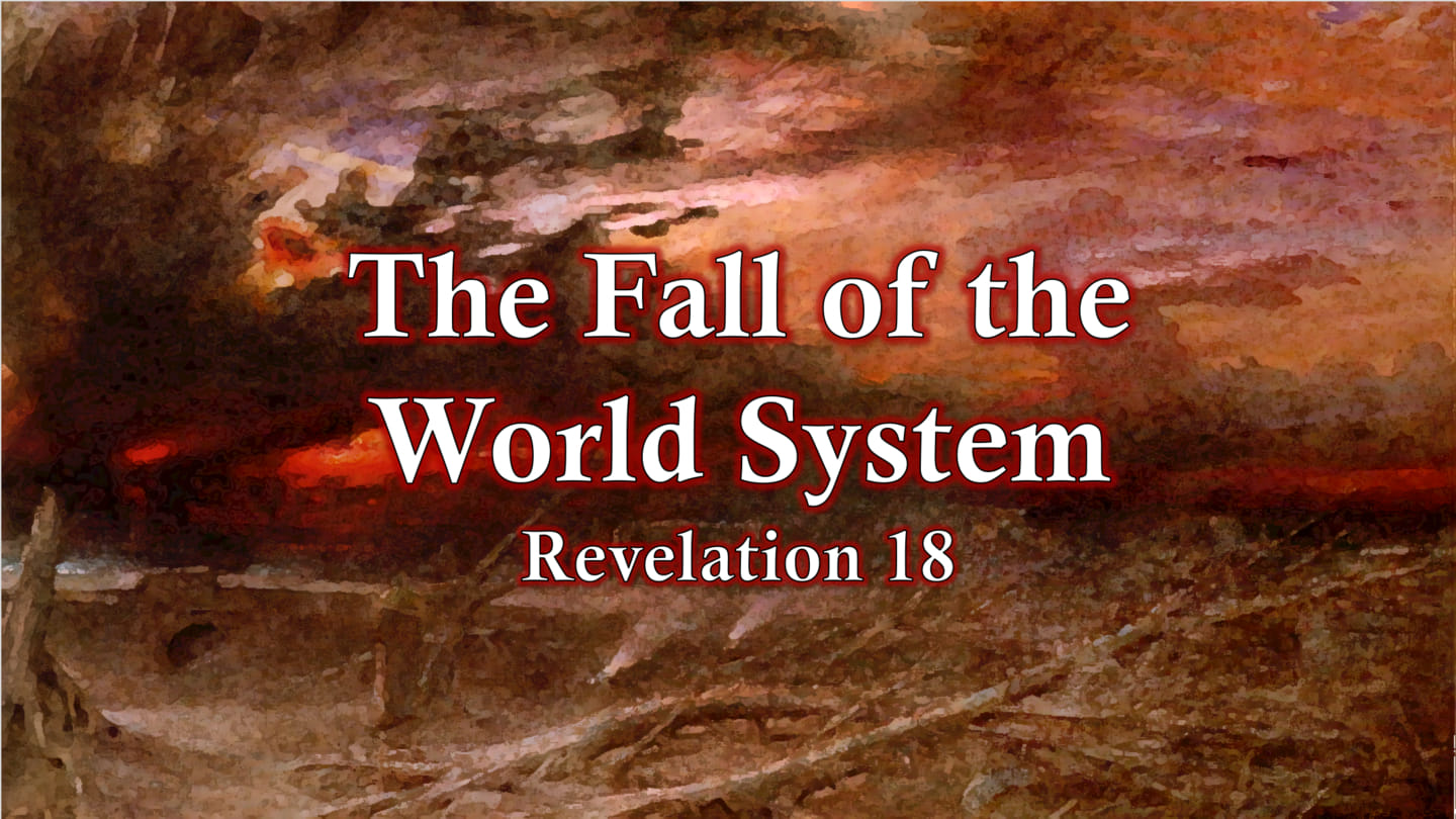The Fall of the World System :: YouVersion Event
