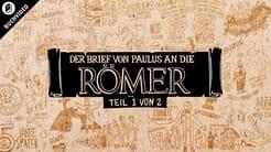Buchvideo: Römer Kap. 1-4