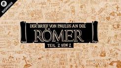 Buchvideo: Römer Kap. 5-16