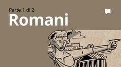 Panoramica: Romani 1-4