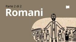 Panoramica: Romani 5-16
