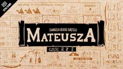 Omówienie: Ewangelia Mateusza, część 2 (rozdziały 14-28)