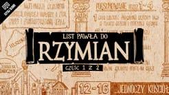 Omówienie: List do Rzymian, część 1 (rozdziały 1-4)