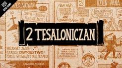 Omówienie: 2 List do Tesaloniczan