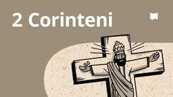 Prezentare generală: 2 Corinteni