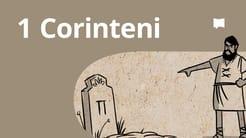 Prezentare generală: 1 Corinteni