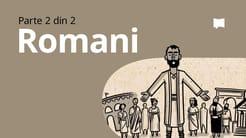 Prezentare generală: Romani 5-16