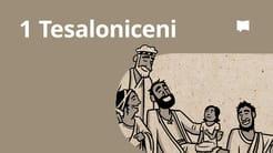 Prezentare generală: 1 Tesaloniceni