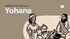 Muhtasari: Yohana 13-21