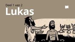 Oorsig: Lukas 1-9