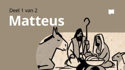 Oorsig: Matteus 1-13
