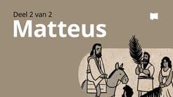 Oorsig: Matteus 14-28