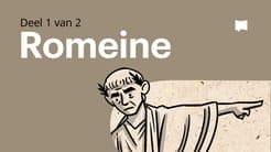 Oorsig: Romeine 1-4