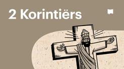 Oorsig: 2 Korintiërs