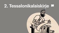 Esittelyssä: Toinen kirje tessalonikalaisille
