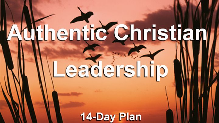 Authentic Christian Leadership Reading Plan