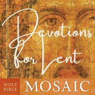 Dévotions pour le Carême de la Sainte Bible: Mosaic