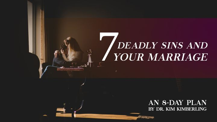 Seven Deadly Sins And Your Marriage