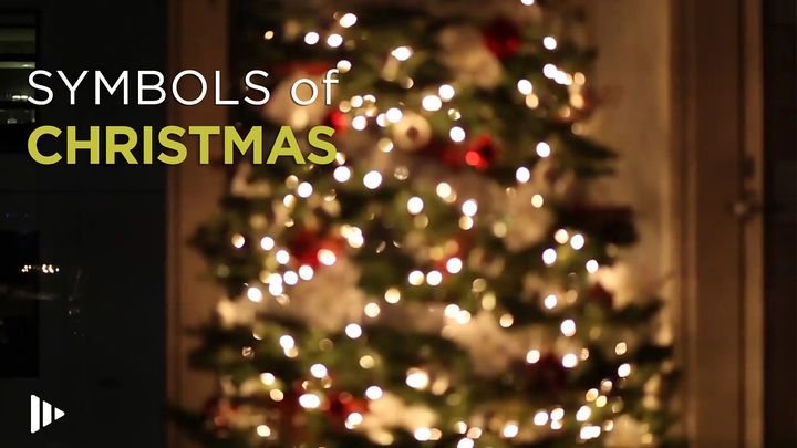 Symbols Of Christmas: Devotions From Your Time Of Grace