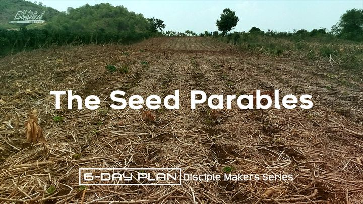 The Seed Parables - Disciple Makers Series #14