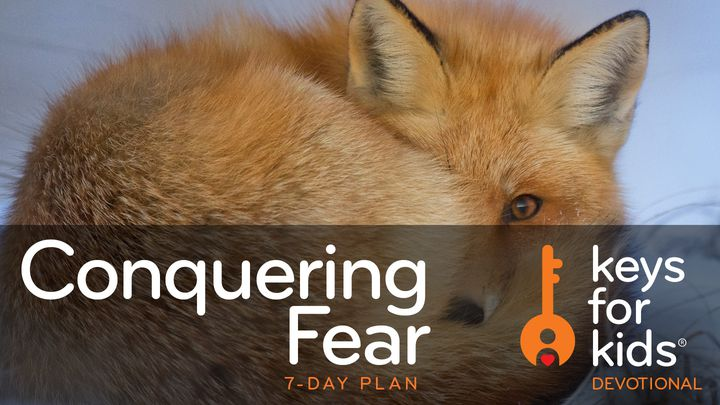 Keys For Kids Devotional: Conquering Fear