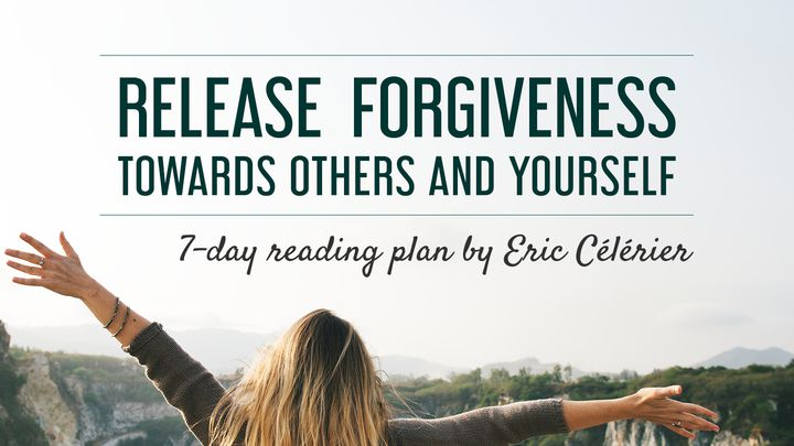 Release Forgiveness Towards Others And Yourself