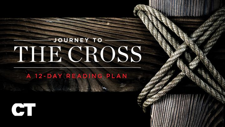 Journey To The Cross | Easter & Lent Devotional