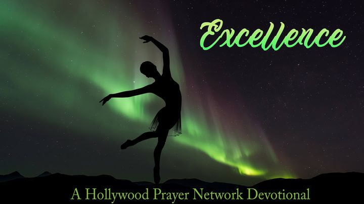 Hollywood Prayer Network On Excellence