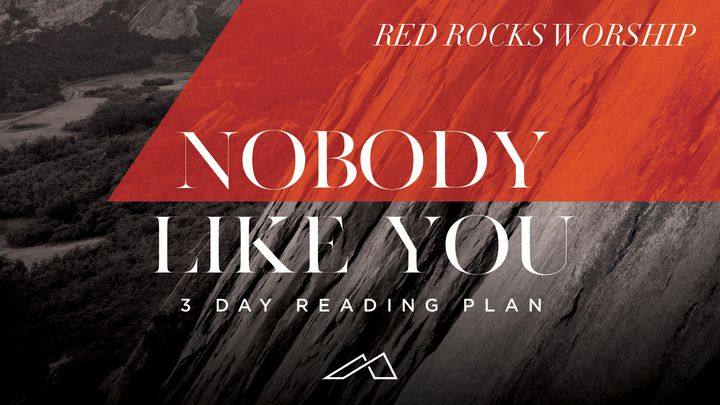 Nobody Like You From Red Rocks Worship