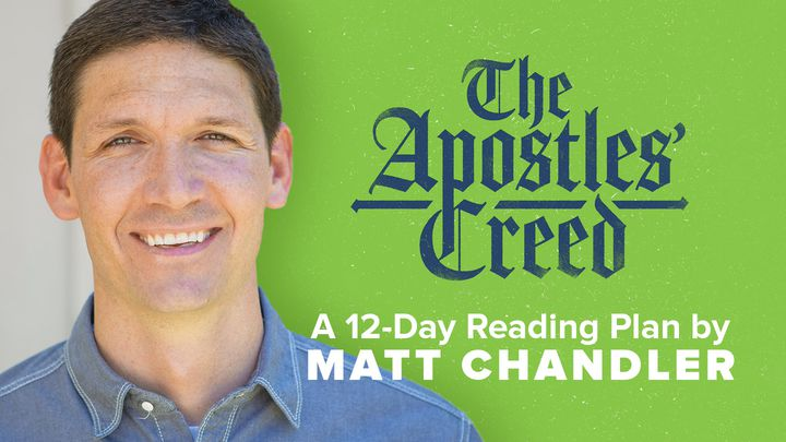 The Apostles' Creed: 12-Day Plan