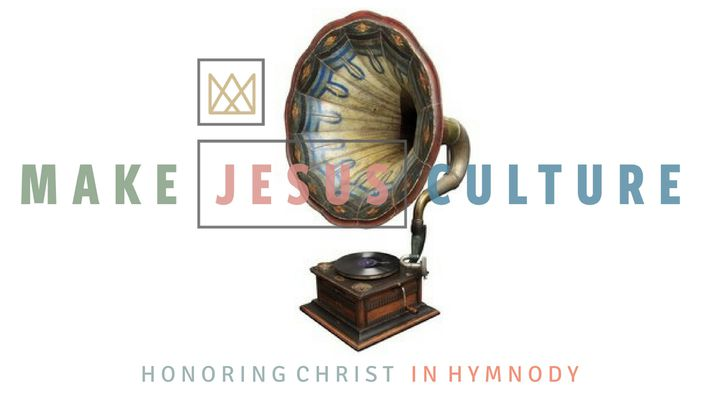 Honoring Christ In Hymnody