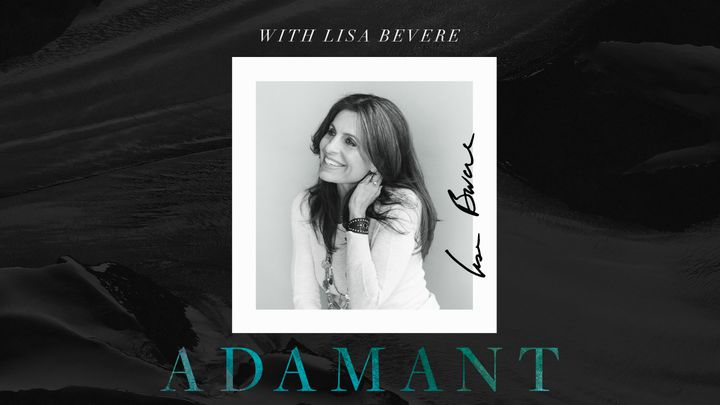 Adamant With Lisa Bevere