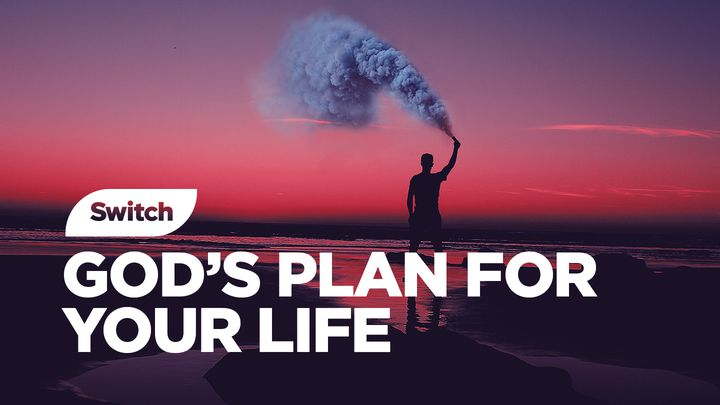 God's Plan For Your Life