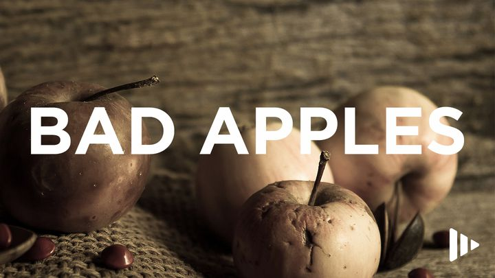 Bad Apples: Devotions From Time Of Grace