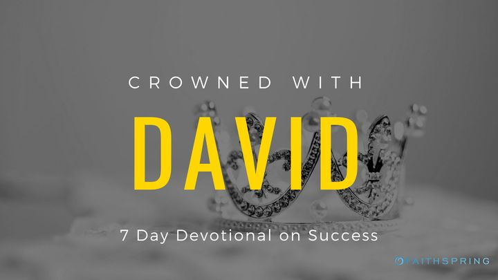 Crowned With David: 7 Days Of Success