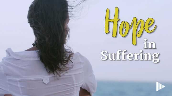 Hope In Suffering: Devotions From Your Time of Grace