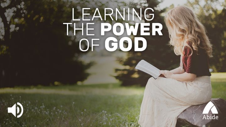 Learning The Power Of God