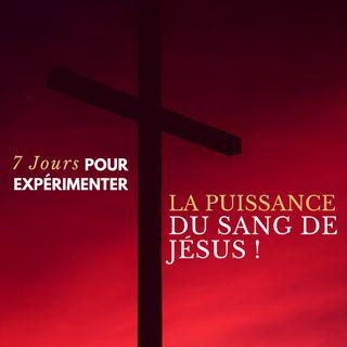 La Puissance du Sang de Jésus !