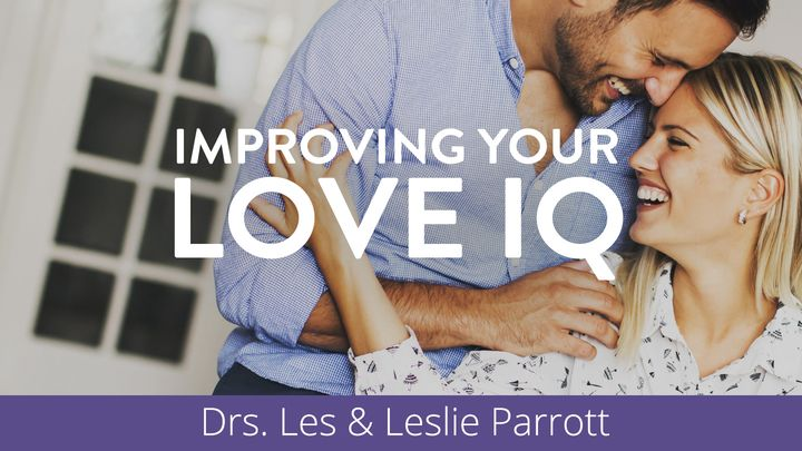 Improving Your Love IQ