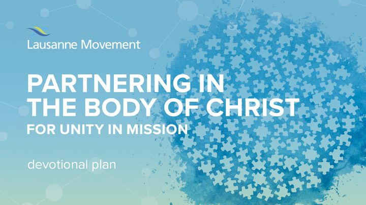 Partnering In The Body Of Christ For Unity In Mission