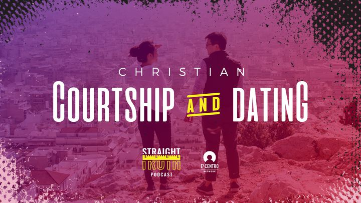 Christian Courtship And Dating