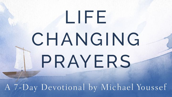 Life-Changing Prayers By Michael Youssef