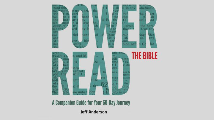 Power Read The Bible In 60 Days With Jeff Anderson