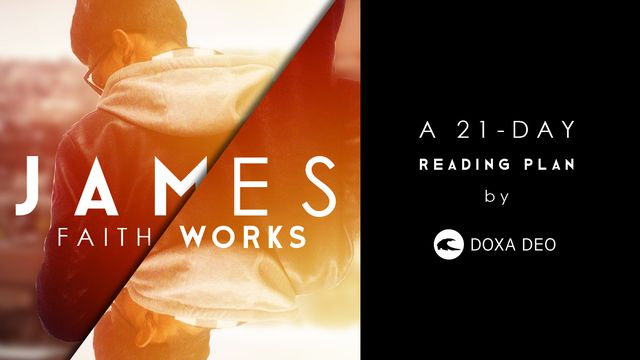 James.  A 21-day reading plan by Doxa Deo.