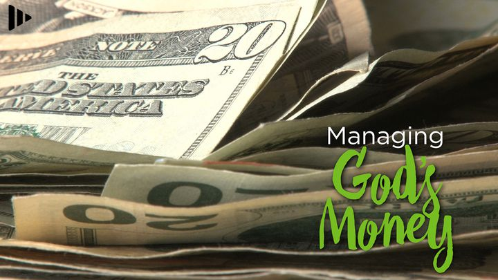Managing God's Money: Devotions From Your Time Of Grace