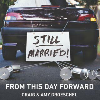 De Ahora en Adelante por Craig & Amy Groeschel